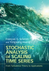 Stochastic Analysis of Scaling Time Series (e-bok)