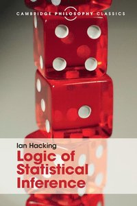 Logic of Statistical Inference (häftad)
