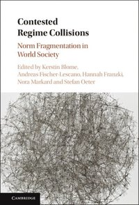 Contested Regime Collisions (e-bok)
