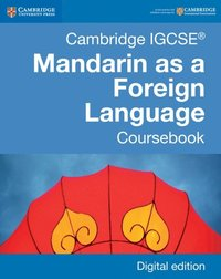 Cambridge IGCSE(R) Mandarin as a Foreign Language Coursebook Digital Edition (e-bok)