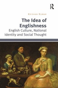 Idea of Englishness (e-bok)