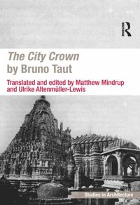 City Crown by Bruno Taut (e-bok)