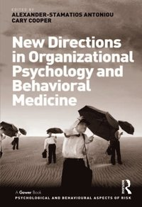 New Directions in Organizational Psychology and Behavioral Medicine (e-bok)