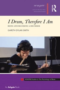 I Drum, Therefore I Am (e-bok)