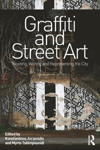 Graffiti and Street Art (e-bok)