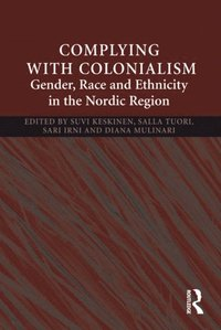 Complying With Colonialism (e-bok)