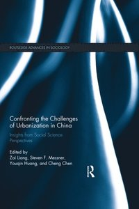 Confronting the Challenges of Urbanization in China (e-bok)