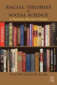 Racial Theories in Social Science (e-bok)