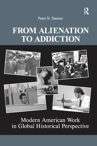 From Alienation to Addiction (e-bok)