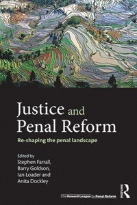 Justice and Penal Reform (e-bok)
