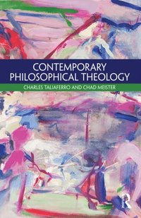 Contemporary Philosophical Theology (e-bok)