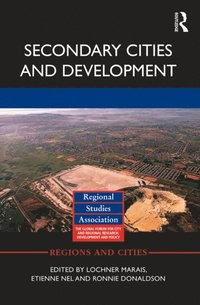 Secondary Cities and Development (e-bok)