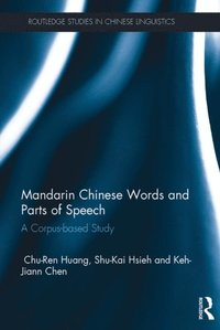 Mandarin Chinese Words and Parts of Speech (e-bok)