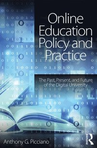 Online Education Policy and Practice (e-bok)