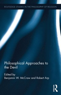 Philosophical Approaches to the Devil (e-bok)