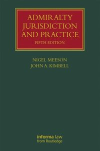 Admiralty Jurisdiction and Practice (e-bok)