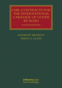 CMR: Contracts for the International Carriage of Goods by Road (e-bok)
