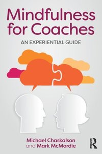 Mindfulness for Coaches (e-bok)