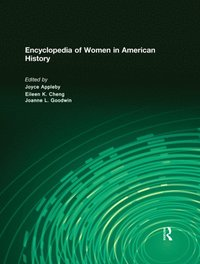 Encyclopedia of Women in American History (e-bok)