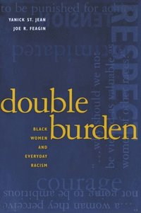 Double Burden: Black Women and Everyday Racism (e-bok)