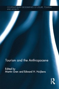 Tourism and the Anthropocene (e-bok)