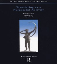 Translating as a purposeful activity e bok christiane for Christiane nord