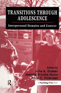 Transitions Through Adolescence (e-bok)