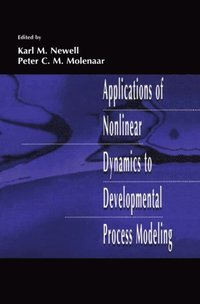 Applications of Nonlinear Dynamics To Developmental Process Modeling (e-bok)
