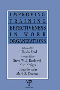 Improving Training Effectiveness in Work Organizations (e-bok)