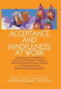 Acceptance and Mindfulness at Work (e-bok)