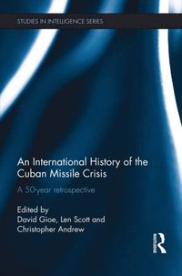 International History of the Cuban Missile Crisis (e-bok)