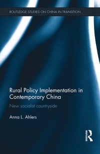 Rural Policy Implementation in Contemporary China (e-bok)