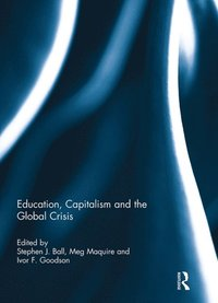 Education, Capitalism and the Global Crisis (e-bok)