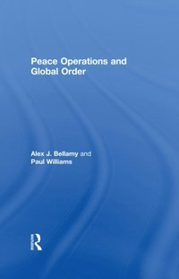 Peace Operations and Global Order (e-bok)