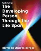 The Developing Person Through the Life Span (inbunden)