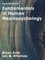 Fundamentals of Human Neuropsychology (inbunden)
