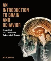 An Introduction to Brain and Behavior (inbunden)