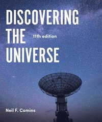 Discovering the Universe (häftad)