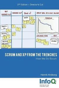 Scrum and Xp from the Trenches - 2nd Edition (häftad)
