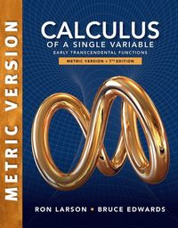 Calculus of a Single Variable: Early Transcendental Functions,  International Metric Edition av Ron Larson, Bruce Edwards (Häftad)