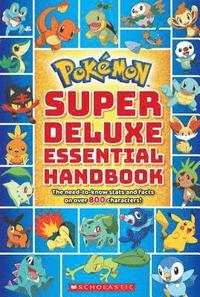 Pokemon: Super Deluxe Essential Handbook (häftad)