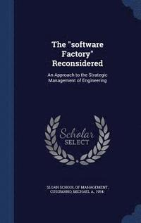 The Software Factory Reconsidered (inbunden)