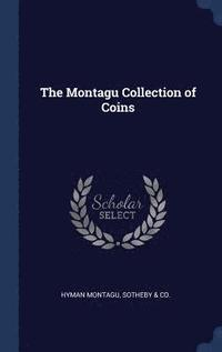 The Montagu Collection of Coins (inbunden)