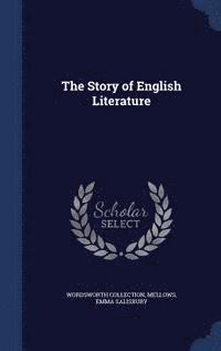 The Story of English Literature (inbunden)