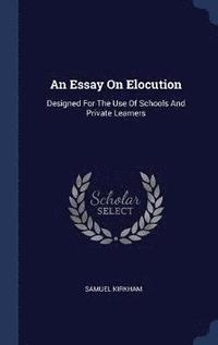 An Essay on Elocution (inbunden)