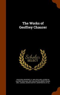 The Works of Geoffrey Chaucer (inbunden)
