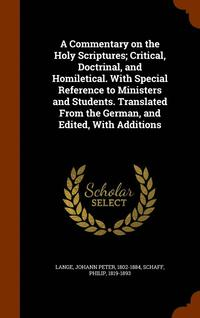 A Commentary on the Holy Scriptures; Critical, Doctrinal, and Homiletical. with Special Reference to Ministers and Students. Translated from the German, and Edited, with Additions (inbunden)
