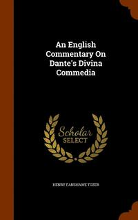 An English Commentary on Dante's Divina Commedia (inbunden)