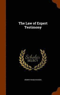 The Law of Expert Testimony (inbunden)