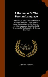 A Grammar of the Persian Language (inbunden)